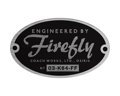 Engineered by Firefly Bumper Sticker Serenity Cosplay