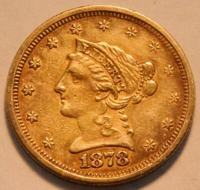 1878 S $2.50 Gold Liberty Quarter Eagle Higher Grade 2 and 1/2 Nice Looking Coin