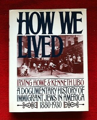 How We Lived: A Documentary History Of Immigrant Jews In America 1880-1930,vg Hb
