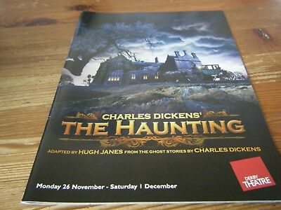 2013  - Theatre  Programme  - Charles Dickens - The  Haunting - Derby  Theatre