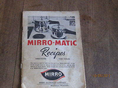 Vintage ??Year???   Mirro-Matic Pressure Cooker Instruction/ Recipe Booklet
