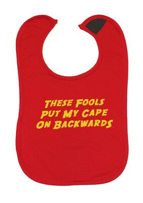 These Fools Put My Cape on Backwards Red Bib Fun Cute Different Baby Shower Gift