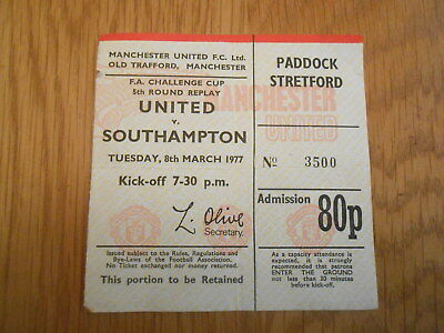 Manchester United V  Southampton  Fa Cup Round 5  Replay 8/3/1977  Match  Ticket