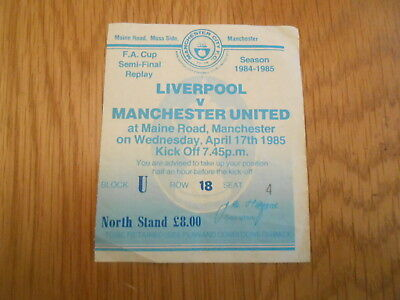 Manchester United V Liverpool  1985 Fa Cup S/final Replay 17/4/85  Ticket  Stub