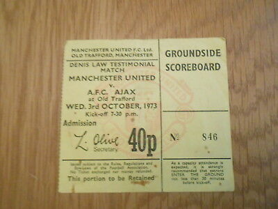 Manchester United V Afc Ajax Denis Law Testimonial  3/10/73  Match Ticket Stub
