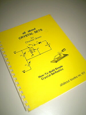 all about CRYSTAL SETS by Charles Green AS NEW