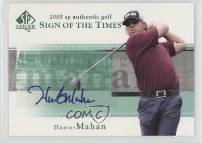 2005 SP Authentic Sign of the Times #HM Hunter Mahan Auto Golf Card 1f1