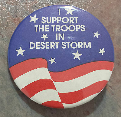 I Support The Troops In Desert Storm Political Pinback Gulf War