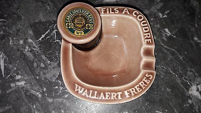 FIL WALLAERT FRERES cendrier faïence ASHTRAY Lille LOUIS D'OR Mercerie couture
