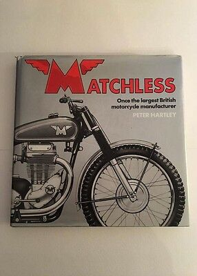 Matchless By Peter Hartley . Essential Rare Vintage Matchless Book
