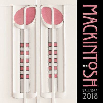 Charles Rennie Mackintosh Wandkalender 2018 (Art Kalender)