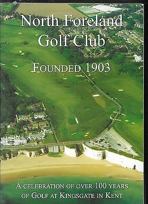 The History of the North Foreland Golf Club 1903 - 2006