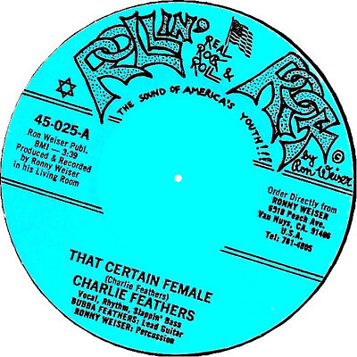 THAT CERTAIN FEMALE Charlie Feathers *HOT ROCKABILLY*