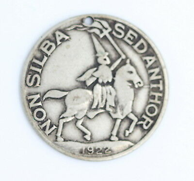 "Rare Antique 1922 Kkk ""non Silba Sed Anthor"" Oath Token No Reserve"
