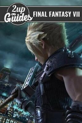 Final Fantasy VII Strategy Guide & Game Walkthrough - Cheats, Tips, Tricks,...