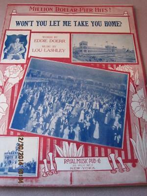 WON'T YOU LET ME TAKE YOU HOME? Antique Sheet Music 1912 VG++ Oversized
