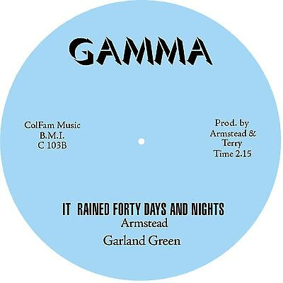 IT RAINED FORTY DAYS AND NIGHTS Garland Green  *NORTHERN SOUL*