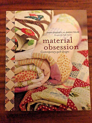 MATERIAL OBSESSION - CONTEMPORARY QUILT DESIGN - Doughty & Fielke
