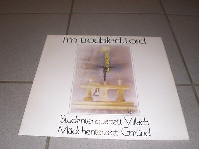 I m Troubled,Lord Studentenquartett Villach LP