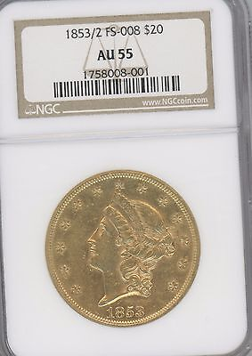 1853/2   FS-008  same as  FS-301,  $20 GOLD DOUBLE EAGLE   an AU55 grade by NGC