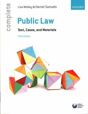 Complete Public Law: Text, Cases, and Materials by Lisa Webley, Harriet...