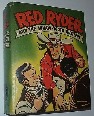 Red Ryder and Squaw-Tooth Rustlers, Better Big Little Book  1946