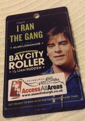 Souvenir I Ran With The Gang AAA Pass - Bay City Rollers