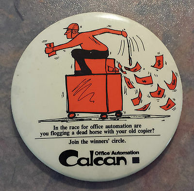 "CalCan Office Automation ""Join The Winners' Circle"" Advertising Pinback"