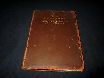 The First One Hundred Noted Men And Women Of The Screen-1920 Book---Signed