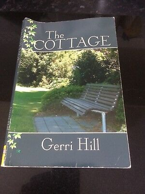 The Cottage By Gerri Hill Published By Bella Books
