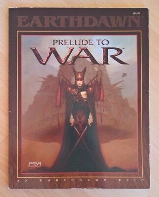 Earthdawn Prelude to War FASA