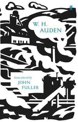 W. H. Auden Poems Selected by John Fuller by W. H. Auden 9780571246977