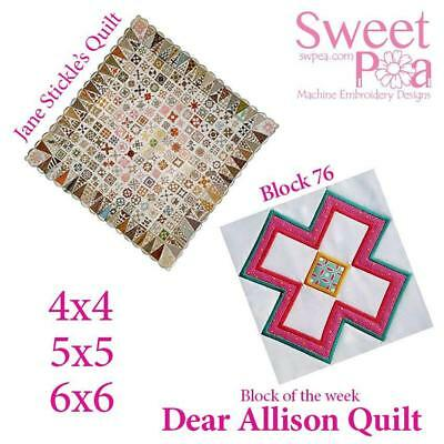 Machine Embroidery Pattern Dear Allison block 76