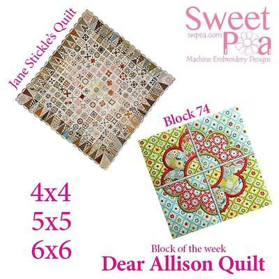 Machine Embroidery Pattern Dear Allison block 74