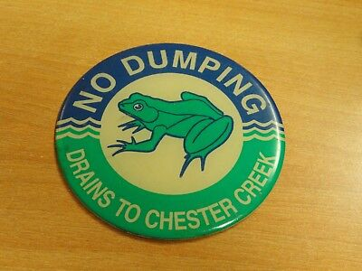 Vintage Frog No Dumping Drains To Chester Creek Sign