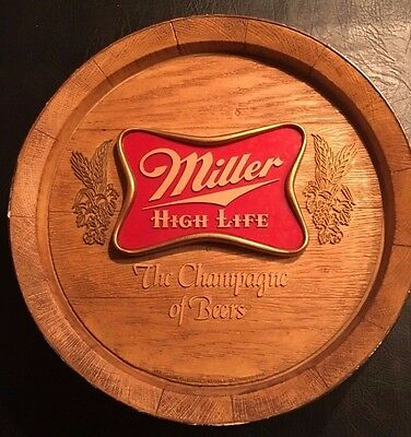 "VINTAGE MILLER High Life Beer Sign Unique Barrel Style ""The Champagne of Beers"""