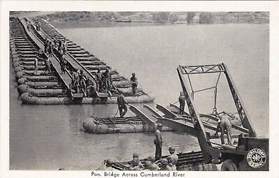 "PONTOON BRIDGE ACROSS CUMBERLAND RIVER - u,s, army""TENNESSEE MANEUVERS"" 1940s pc"