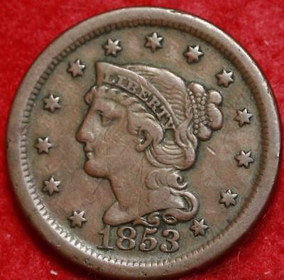 1853 Philadelphia Mint Copper Braided Hair Large Cent Free S/H