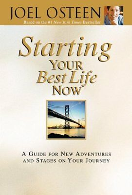 Starting Your Best Life Now by Joel Osteen 9780446581011 (Hardback, 2007)