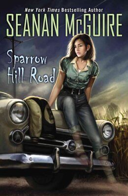 Sparrow Hill Road by Seanan McGuire 9780756409616 (Paperback, 2014)