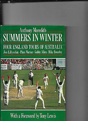 Australia under Jim Lillywhite, Plum Warner, Gubby Allen, and Mike Brearley
