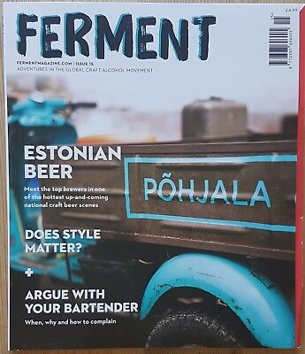Ferment magazine issue 15 - craft alcohol, ale, Estonian beer, brewing, pubs