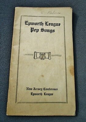 EPWORTH LEAGUE PEP SONGS, Methodist Church, PENNINGTON INSTITUTE, Pennington NJ