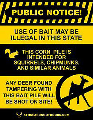 Funny Illegal Baiting Sign- Deer Found Tampering Will Be Shot PVC Deer Hunting