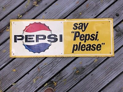 "Vintage Pepsi sign ""say PEPSI please"" 30.5"" X 11.5""  Stout Sign Co. St Louis MO."