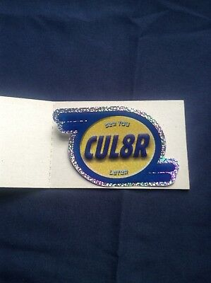 SEE YOU LATER.    CUL8R vintage vending sticker