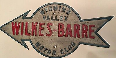 Vintage WYOMING VALLEY WILKES-BARRE MOTOR CLUB Metal Sign Pennslyvania