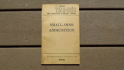 Original WW2 US Army Book TM 9-1990 Small Arms Ammunition Reference Book