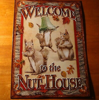 WELCOME TO THE NUT HOUSE Crazy Squirrels Acorns Cabin Wall Sign Home Decor NEW