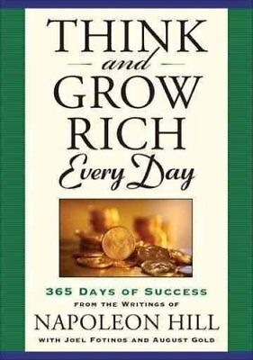 Think and Grow Rich Every Day 365 Days of Success, from the Ins... 9781585428113